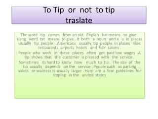 To  Tip  or  not  to tip  traslate