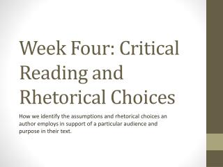 Week Four: Critical Reading and Rhetorical Choices