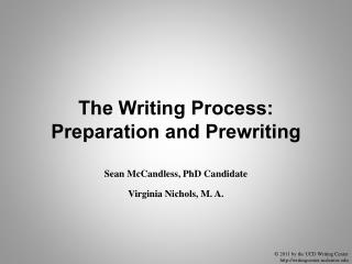 The Writing Process: Preparation and Prewriting