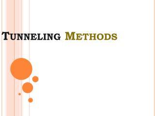 Tunneling Methods