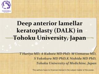 Deep anterior lamellar  keratoplasty  (DALK) in Tohoku University, Japan
