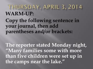 THURSDAY, APRIL 3, 2014