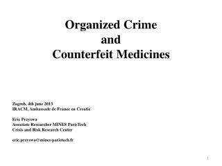 Organized  Crime  and  Counterfeit Medicines