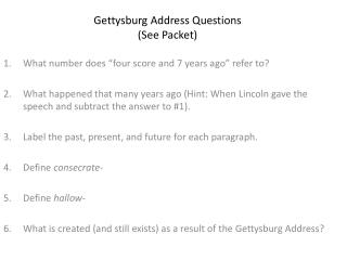 Gettysburg Address Questions (See Packet)
