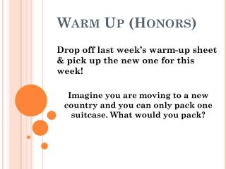 Warm Up (Honors)