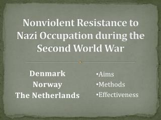 Nonviolent Resistance to Nazi Occupation during the Second World War