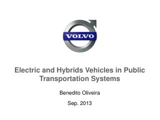 Electric  and Hybrids Vehicles in Public Transportation Systems