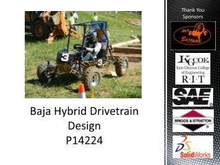Baja Hybrid Drivetrain Design P14224
