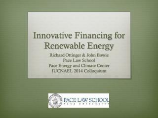 Innovative Financing for Renewable Energy