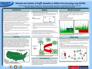 Detection and Isolation of Traffic Anomalies on Abilene  Network topology using DETER