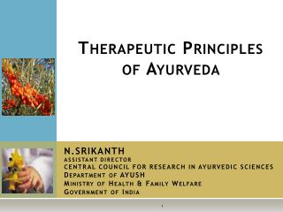Therapeutic Principles of Ayurveda