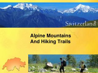 Alpine Mountains And Hiking Trails