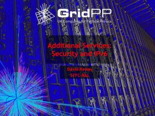 Additional Services: Security and IPv6
