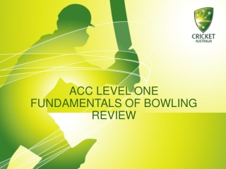ACC LEVEL ONE FUNDAMENTALS OF BOWLING REVIEW