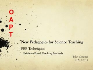 New Pedagogies for Science  Teaching PER Techniques