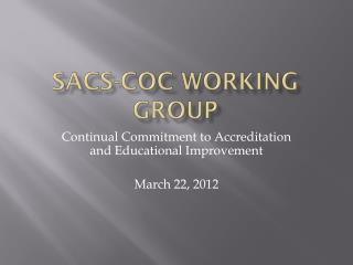 SACS-COC  Working Group