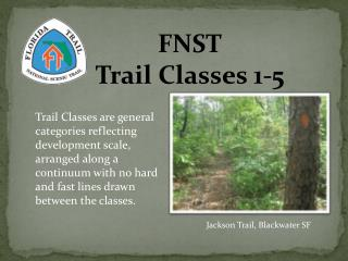 FNST Trail Classes 1-5