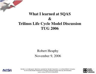 What I learned at SQAS & Trilinos Life Cycle Model Discussion TUG 2006