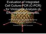 Evaluation of Integrated Cell Culture-PCR C-PCR for ...
