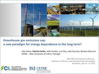 Greenhouse gas emissions cap:  a new paradigm for energy dependence in the long term?