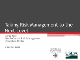 Taking Risk Management to the Next Level
