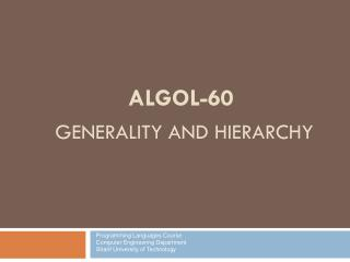 ALGOL-60 GENERALITY AND HIERARCHY