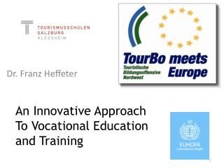 An Innovative Approach To Vocational Education and Training