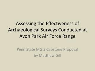 Assessing the Effectiveness of Archaeological Surveys Conducted at Avon Park Air Force Range