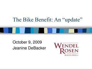 """The Bike Benefit: An """"update"""""""