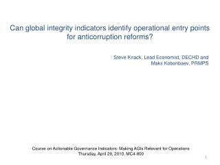Can global integrity indicators identify operational entry points for anticorruption reforms?