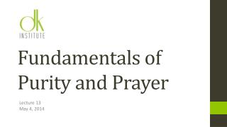 Fundamentals of Purity and Prayer