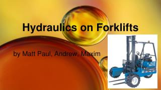 Hydraulics on Forklifts