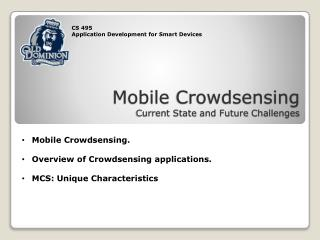 Mobile  Crowdsensing Current State  and Future  Challenges