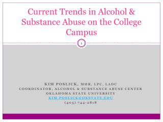 Current Trends in Alcohol & Substance Abuse on the College Campus