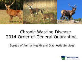 Chronic  Wasting Disease  2014  Order of General Quarantine