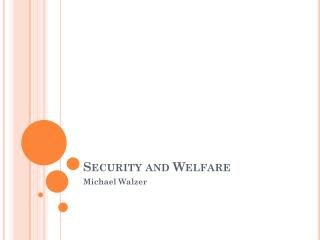 Security and Welfare