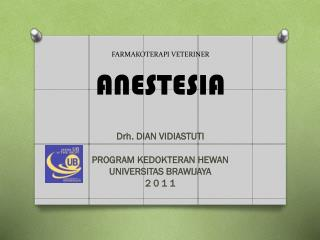 FARMAKOTERAPI VETERINER ANESTESIA