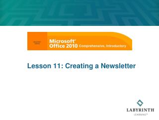 Lesson  11: Creating a Newsletter