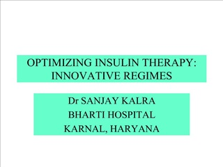OPTIMIZING INSULIN THERAPY: INNOVATIVE REGIMES