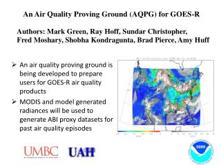 An Air Quality Proving Ground (AQPG) for GOES-R