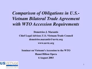 Comparison of Obligations in U.S.-Vietnam Bilateral Trade Agreement with WTO Accession Requirements