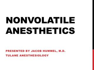 Nonvolatile anesthetics
