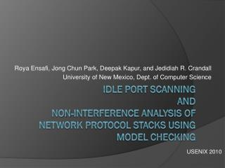 Idle Port Scanning  and  Non-interference Analysis of Network Protocol Stacks Using Model Checking