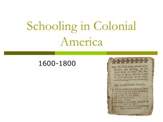 Schooling in Colonial America
