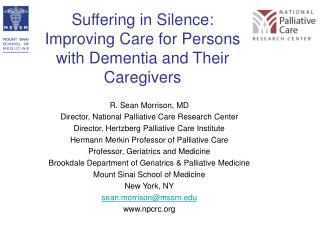 Suffering in Silence:  Improving Care for Persons with Dementia and Their Caregivers
