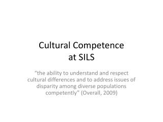 Cultural Competence at SILS