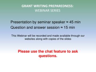 GRANT WRITING PREPAREDNESS: WEBINAR SERIES