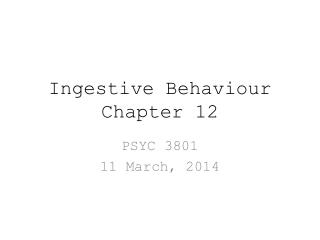 Ingestive Behaviour Chapter 12