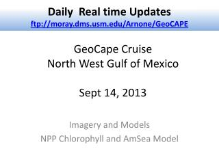 GeoCape  Cruise  North West Gulf of Mexico Sept 14, 2013