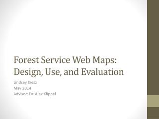 Forest Service Web Maps: Design, Use, and Evaluation